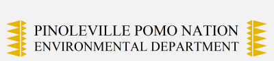 Pinoleville Pomo Nation Environmental Department